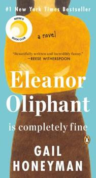 Paperback Eleanor Oliphant Is Completely Fine : A Novel Book