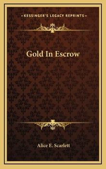 Hardcover Gold in Escrow Book