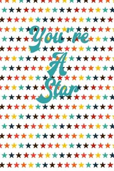 Paperback You're a Star : Lined Journal Book