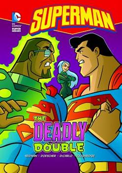 The Deadly Double - Book  of the DC Super Heroes: Superman