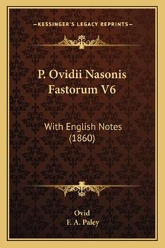 Paperback P Ovidii Nasonis Fastorum V6 : With English Notes (1860) Book