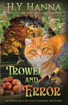 Trowel and Error - Book #4 of the English Cottage Garden Mysteries