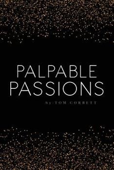 Paperback palpable passions Book