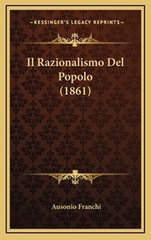 Hardcover Il Razionalismo Del Popolo (1861) Book