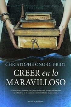 Paperback Creer En Lo Maravilloso [Spanish] Book
