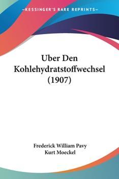 Paperback Uber Den Kohlehydratstoffwechsel Book