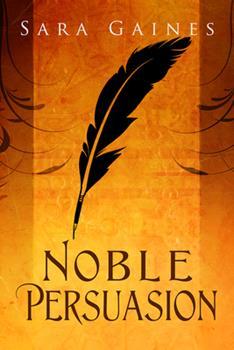 Noble Persuasion - Book #2 of the Halvarian Ruin Books