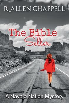 The Bible Seller: A Navajo Nation Mystery (Navajo Nation Mystery Series) - Book #7 of the Navajo Nation Mystery