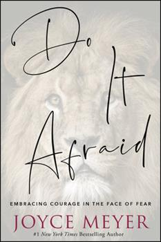 Hardcover Do It Afraid : Embracing Courage in the Face of Fear Book