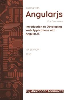 Paperback Coding with AngularJS For Dummies: Introduction to Developing Web Applications with AngularJS Book