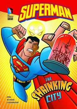 The Shrinking City - Book  of the DC Super Heroes: Superman