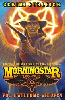 Paperback Morningstar Vol. 1: Welcome to Heaven Book