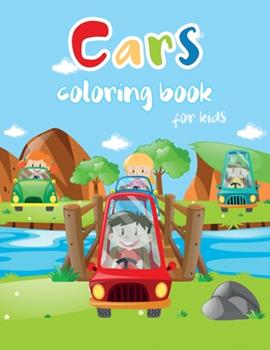 Paperback Cars Coloring Book for Kids: Fun Children's Coloring Book for Toddlers and Kids, Cars, Trucks, Tractors, Trains, Planes and More Book