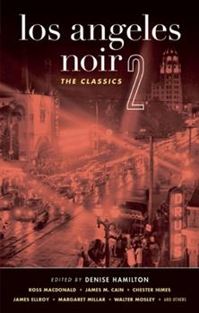 Los Angeles Noir 2: The Classics 1936070022 Book Cover