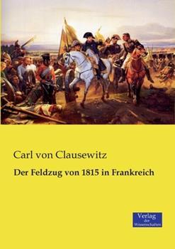 Paperback Der Feldzug von 1815 in Frankreich [German] Book