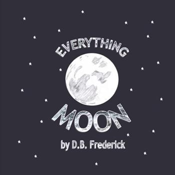 Paperback Everything Moon Book