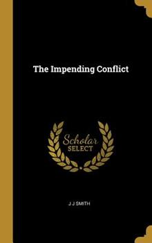 The Impending Conflict 1010041193 Book Cover
