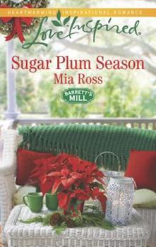 Sugar Plum Season - Book #2 of the Barrett's Mill
