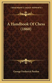 Hardcover A Handbook of Chess Book