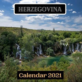 Paperback Herzegovina Calendar 2021 Book