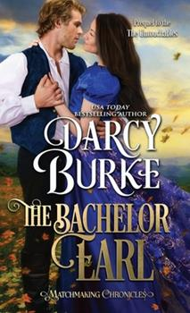 The Bachelor Earl: Includes Bonus Scenes from The Untouchables - Book #13 of the Untouchables