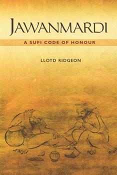 Hardcover Jawanmardi: A Sufi Code of Honour Book