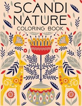 Paperback Scandi Nature Coloring Book: Simple, Stress less and Relaxing Coloring for Everyone Book