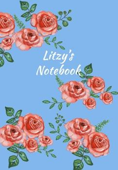 Paperback Litzy's Notebook : Personalized Journal - Garden Flowers Pattern. Red Rose Blooms on Baby Blue Cover. Dot Grid Notebook for Notes, Journaling. Floral Watercolor Design with First Name Book