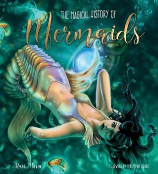 The Magical History of Mermaids 1786647931 Book Cover