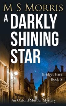 Paperback A Darkly Shining Star: An Oxford Murder Mystery Book