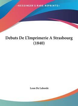 Hardcover Debuts de L'Imprimerie a Strasbourg Book