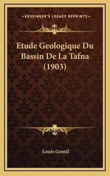 Hardcover Etude Geologique du Bassin de la Tafna Book