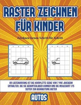 Paperback Zeichnen lernen Schritt für Schritt (Raster zeichnen für Kinder - Autos): Dieses Buch bringt Kindern bei, wie man Comic-Tiere mit Hilfe von Rastern zeichnet (German Edition) [German] Book