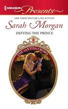 Defying the Prince - Book #5 of the Santina Crown