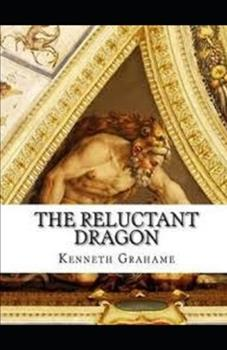 Paperback The Reluctant Dragon Illustrated Book