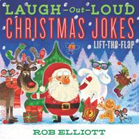 Laugh-Out-Loud Christmas Jokes: Lift-the-Flap 0062943901 Book Cover