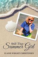 Still That Summer Girl 1483497429 Book Cover