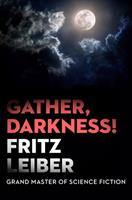 Gather, Darkness! 0345280733 Book Cover