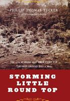 Storming Little Round Top: The 15th Alabama and Their Fight for the High Ground, July 2, 1863 0306811464 Book Cover