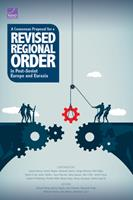 A Consensus Proposal for a Revised Regional Order in Post-Soviet Europe and Eurasia 1977403611 Book Cover