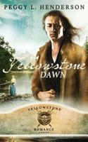Yellowstone Dawn 1479337390 Book Cover