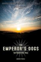 The Emperor's Dogs 1675913021 Book Cover