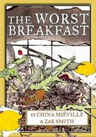The Worst Breakfast 1617754862 Book Cover