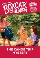 The Canoe Trip Mystery (Boxcar Children Mysteries) 0590475355 Book Cover