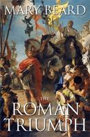 The Roman Triumph 0674032187 Book Cover