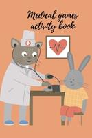 Medical games activity book 1034266314 Book Cover