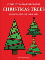 Coloring Books for 2 Year Olds (Christmas Trees) 0244560471 Book Cover