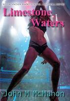 Limestone Waters John McMahon 1662914024 Book Cover