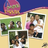 A Dozen Cousins: Exploring the Number 12 1600446817 Book Cover