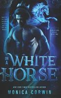 On a White Horse 1530894522 Book Cover